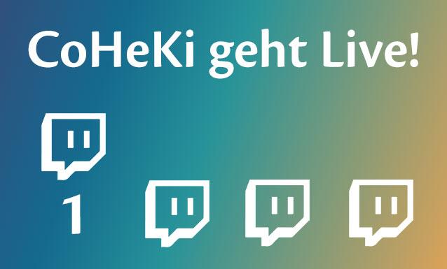 Titelbild CoHeKi geht Live Teil 1