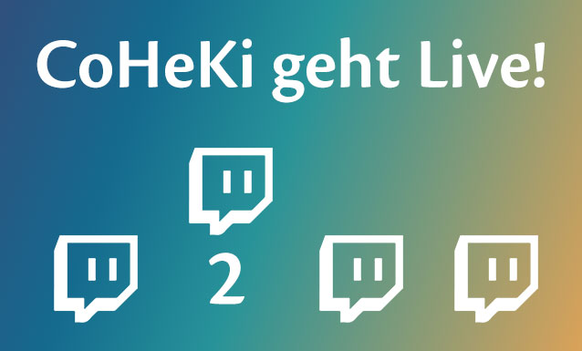 Titelbild CoHeKi geht Live Teil 2